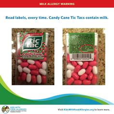 Candy Cane tic-tacs-contain-milk!  Thought this might be a good place to share this, since you all are watching for dairy.