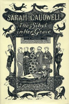 The Sibyl in Her Grave by Sarah Caudwell. Cover illustration by Edward Gorey.