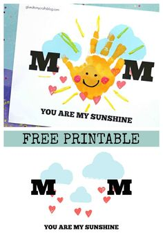Mother's Day is coming up super fast and I'm so excited to be sharing today's Handprint Mom You Are My Sunshine FREE PRINTABLE kid craft idea! For memories mom will treasure for years to come, this DIY keepsake craft is perfect for framing and/or turning Daycare Crafts, Baby Crafts, Toddler Crafts, Preschool Crafts, Infant Crafts, Crafts Toddlers, Mothers Day Crafts For Kids, Fathers Day Crafts, Mothers Day Cards