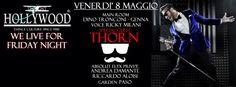 """HOLLYWOOD Dance Club (Bardolino """"Alta"""") <> Ven 8 Maggio <> Special Guest * T H O R N * <> Servizio DISCOBUS da Merano-Bolzano-Trento-Rovereto-Ala/Avio-Riva dG-Lago di Garda-Verona <> Lista * ITALY * Aperta in Cassa Ogni Sera entro l'1.30 > Info - Cene - Tavoli - Trasporto 346.2255026 #staffrosso #italypresente https://www.facebook.com/events/1421753364786339/"""