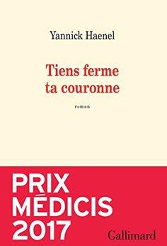 Tiens ferme ta couronne (L'infini) by [Haenel, Yannick]