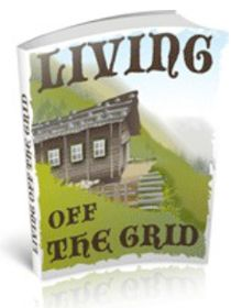 Living Off The Grid Ebook Cover