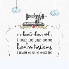 Na Bordando Sonhos você encontra todo o material que precisa para ter sucesso! São mais de 2000 estampas de tecidos tricoline 100% algodão… Sewing Quotes, Lettering Tutorial, Best Vibrators, Quote Posters, Fashion Quotes, Positive Vibes, Motivational Quotes, Insta Posts, Place Card Holders