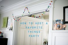 Great idea for a party!  Everyone brings several of one favorite thing and shares.  Great tips for party hosting here. from my.life.at.playtime.