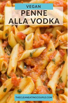 This Vegan Penne Alla Vodka recipe is the perfect easy, healthy dinner! Naturally dairy free, gluten free, nut free and SO creamy. You'd never know this was made without dairy. Easy to make and delicious! #vegan #dairyfree #healthy Healthy Pasta Dishes, Healthy Pastas, Healthy Meal Prep, Easy Healthy Dinners, Clean Eating Guide, Easy Clean Eating Recipes, Clean Eating Diet, Healthy Gluten Free Recipes, Vegetarian Recipes