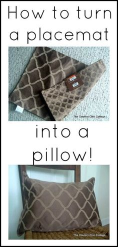 You can make a pillow from any placemat! So easy!