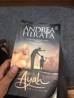 """Book """"Ayah"""" (Father) is tell us about a man who fall in love or blind love to a women even the women refuse the love. Till he get a child and the child get a good prespective what is truly llove about."""