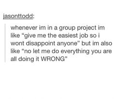 yea, this is so true cause it's not like I'm gonna do it right but everyone else is doing it wrong so what da heck