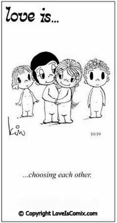 Love is. Number one website for Love Is. Funny Love is. pictures and love quotes. Love is. comic strips created by Kim Casali, conceived by and drawn by Bill Asprey. Everyday with a new Love Is. Love Is Cartoon, Love Is Comic, Forever Love Quotes, Best Love Quotes, Tu Me Manques, What Is Love, Love You, My Love, Love Only
