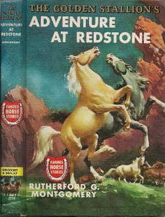 The Golden Stallion's Adventure at Redstone by Rutherford G. Montgomery
