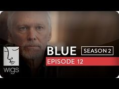 Blue: Season 2, Ep. 12 -- Old Habits Die Hard: Blue asks Olsen to stop contacting her.#juliastiles #watchwigs www.youtube.com/wigs