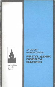Przylądek Dobrej Nadziei, Zygmunt Nowakowski, Literackie, 1980, http://www.antykwariat.nepo.pl/przyladek-dobrej-nadziei-zygmunt-nowakowski-p-307.html