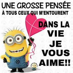 pleins d'amour #minions Citation Minion, Talk About Love, Gods Love, Love Story, Acting, Lol, Messages, Words, Funny