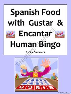 Spanish Food with Verbs Gustar and Encantar Human Bingo Speaking Activity from Sue Summers on TeachersNotebook.com -  (1 page)  - Students practice asking and answering gusta/n and encanta/n questions with a variety of food vocabulary.
