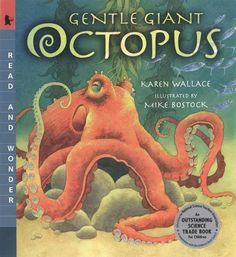#commoncore Gentle Giant Octopus, by Karen Wallace. Follow a goggle-eyed octopus as she jets through the shadows, tentacles flying behind her. Finally she finds a well-hidden den in which to lay her eggs, which will dangle from the roof like grapes on a string. In silky verse, Karen Wallace explores the mysterious world of the octopus, while Mike Bostock's flowing illustrations bring that world vividly to life. PB 9780763617301 / Ages 5-8 / GRL M