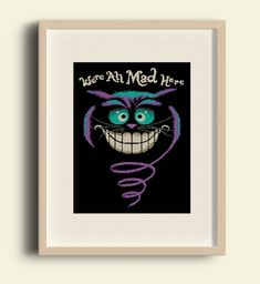 BUY 2 GET 1 FREE/Cheshire cat /Cross stitch pattern Alice in wonderland/were all mad here/ Disney/ Smile/ Instant/ download /pdf/ #B17 by Embroidery4kidsArt on Etsy