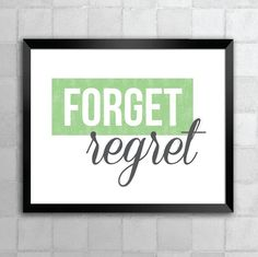 Forget Regret  Rent  Song Lyric Quote 8x10 Typography by LyricWall