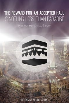 The reward for an accepted Hajj is nothing less than Jannah. Ya Allah accept my sisters Hajj and of all people who performed it...Ameen