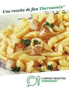 SPATZLE par diago. Une recette de fan à retrouver dans la catégorie Pâtes & Riz sur www.espace-recettes.fr, de Thermomix®.