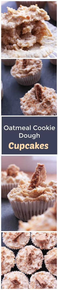 Oatmeal Cookie Dough Cupcakes