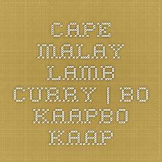 Cape Malay Lamb Curry | Bo-KaapBo-Kaap