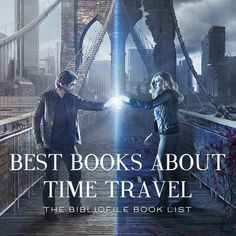 50 Best Time Travel Books - The Bibliofile - Books to read - Good Books, Books To Read, My Books, Reading Lists, Book Lists, Reading Books, Smash Book, Thriller, Peculiar Children