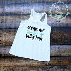 Ocean Air - Salty Hair- Women's Tank Top- Ladies Summer Shirt by SaltySeaKisses on Etsy