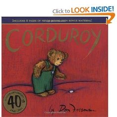 Corduroy (40th Anniversary Edition) and the sequel  A Pocket for Corduroy were oft read favorites
