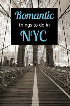 Looking for romantic things to do in NYC? Check out these 6 date ideas plus where to go for a romantic drink, bite to eat, and where to stay in New York City
