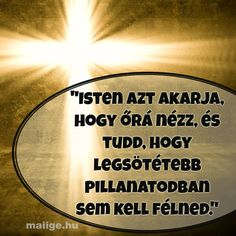 Isten azt akarja, hogy Őrá nézz,... Biblical Quotes, Bible Quotes, Quotes About God, Christian Quotes, Gods Love, Pray, Poems, Inspirational Quotes, Faith