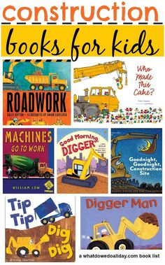 10 of the best picture books for kids about construction work, trucks and diggers. Plus, a free, printable coloring page from one of the books included!