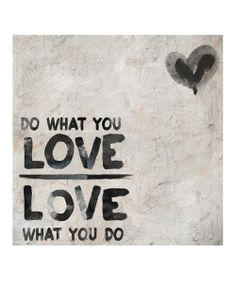 'Do What You Love' Print