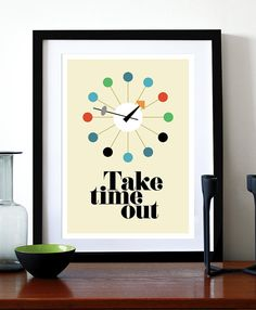 Mid Century Modern poster print George Nelson Eames retro vintage office clock kitchen art - Take Time Out - A3