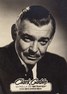 Clark Gable.  Remembrance to Tom Selleck...