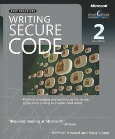 [EBook] Writing Secure Code (Developer Best Practices) Author David LeBlanc and Michael Howard, Free Reading, Reading Time, Got Books, Books To Read, Book Of Life, This Book, Michael Howard, Best Practice, What To Read