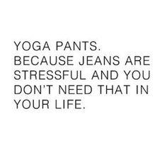 Yoga Pants Funny Hilarious My Life Ideas For 2019 Gym Humor, Workout Humor, Fitness Humor, Workout Quotes, Fitness Motivation, The Words, Yoga Pants Humor, Yoga Humor, Yoga Jokes