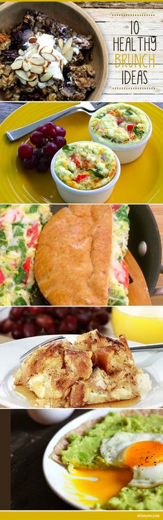 10 Healthy Brunch Ideas!  Pin now, make on the weekend :)  #brunch #ideas #healthy