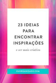 inspirações, criatividade, desenvolvimento pessoal, ideias criativas, vida organizada, eu organizado, produtividade, spotify, exercícios de coach