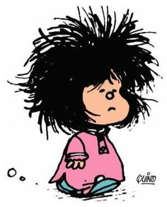 Mafalda looks like I do in the morning only without curls!!!