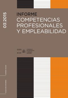 Competencias profesionales y empleabilidad.    Consejo Económico y Social, 2015