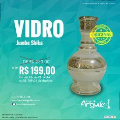 Vidro Jumbo Shika  DE R$ 230,00 / POR R$ 199,00 Em até 18x de R$ 14,46 ou R$ 189,05 via depósito  Compre Online: http://www.lojadoarguile.com.br/vidro-jumbo-shika