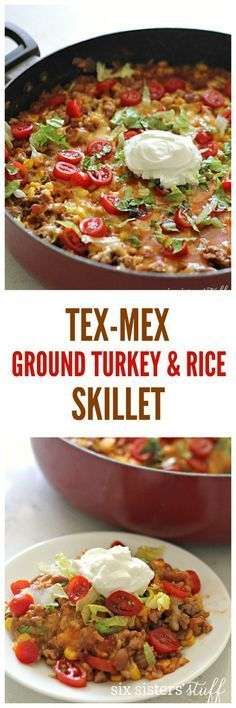 Tex-Mex Ground Turkey and Rice Skillet from SixSistersStuff.com