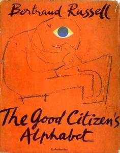 The Good Citizen's Alphabet~ Bertrand Russell