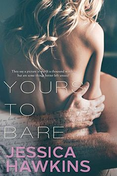 Yours to Bare by Jessica Hawkins https://www.amazon.com/dp/B01N9FD1EL/ref=cm_sw_r_pi_dp_x_VE2sybZFTD9SV