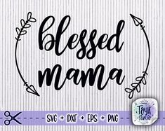Vinyl Shirts, Svg Files For Cricut, Cricut Design, Cutting Files, Silhouette Cameo, Mother Day Gifts, Diy Design, Decal, Blessed