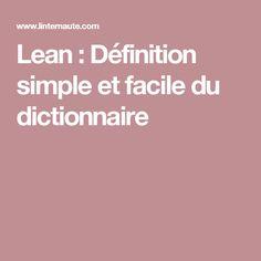 Lean : Définition simple et facile du dictionnaire