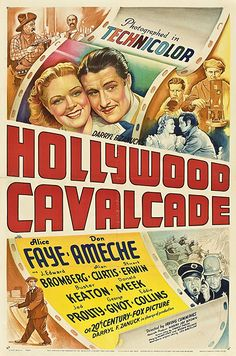 Hollywood Cavalcade starring Alice Faye and Don Ameche. Classic Movie Posters, Original Movie Posters, Classic Movies, Alice Faye, Don Ameche, The Jazz Singer, Fox Pictures, The Best Films, Vintage Movies