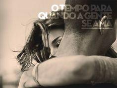 #mensagenscomamor #frases #tempo #amor #casais #relacionamentos