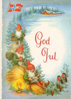 You gannot, you gimply gannot, even if you gry, you gannot have a better God Jul than one wished by Gorwegian Gnomes to gou.