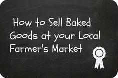 Selling Baked Goods at Farmer's Market business ideas #smallbusiness small business ideas wahm ideas